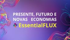 Presente, Futuro e Novas Economias. Coloque as lentes 4D!